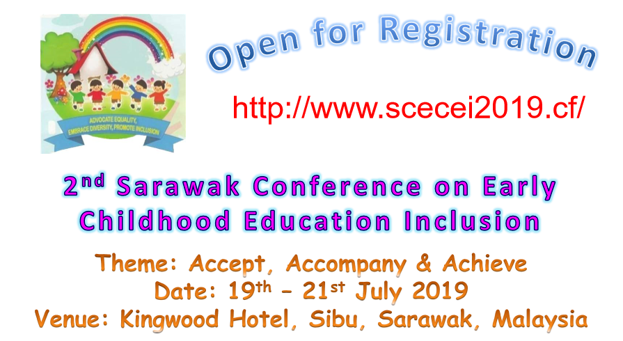 2nd Sarawak Conference on Inclusive Early Childhood